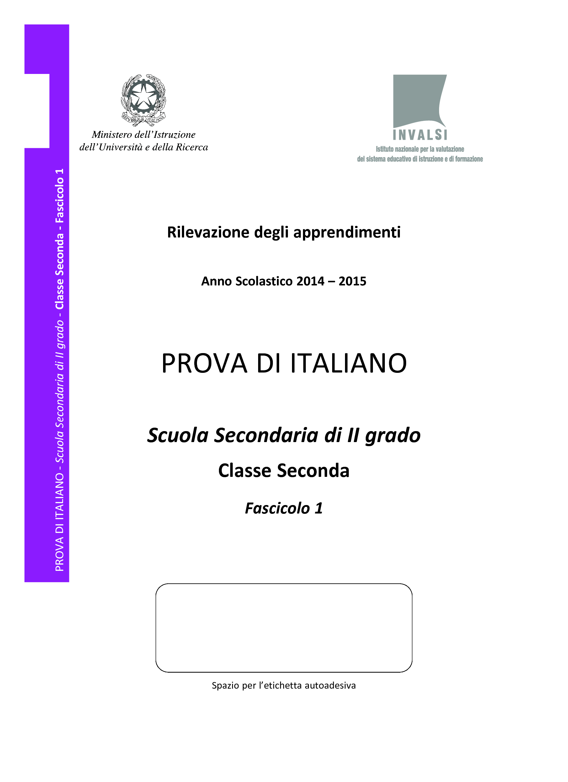 Prova Invalsi Italiano 2014-2015 - seconda classe Superiori pg. 1