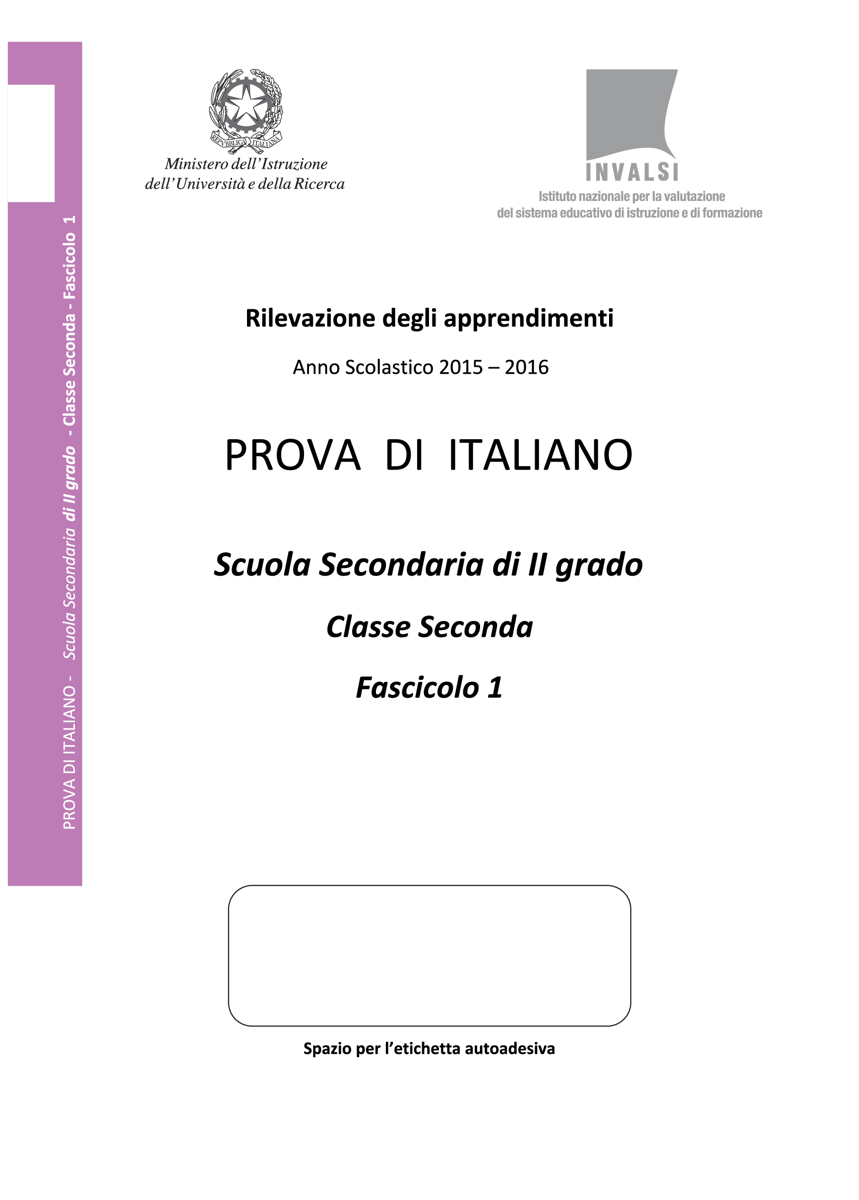Prova Invalsi Italiano 2015-2016 - seconda classe Superiori pg. 1